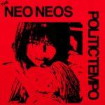 "(The) Neo Neos + Erik Nervous & The Beta Blockers - Split 7"""