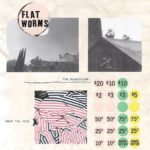 Flat Worms - The Apparition /​ Melt The Arms