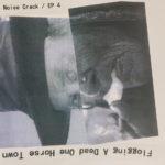 Flogging A Dead One Horse Town - Noise Crack / EP 4