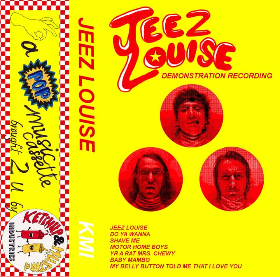 Jeez Louise - Demonstration Recording