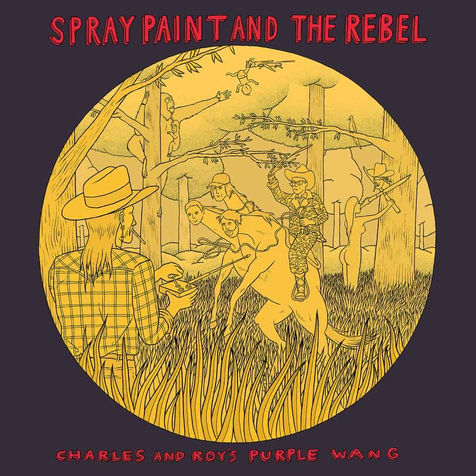 Spray Paint And The Rebel - Charles And Roy's Purple Wang