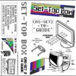 Set-Top Box - Cas-Set 2: TV Guide