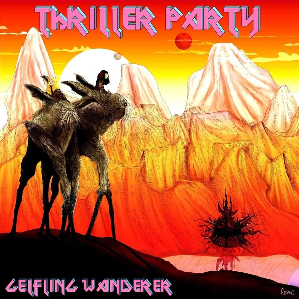 Thriller Party - Gelfling Wanderer