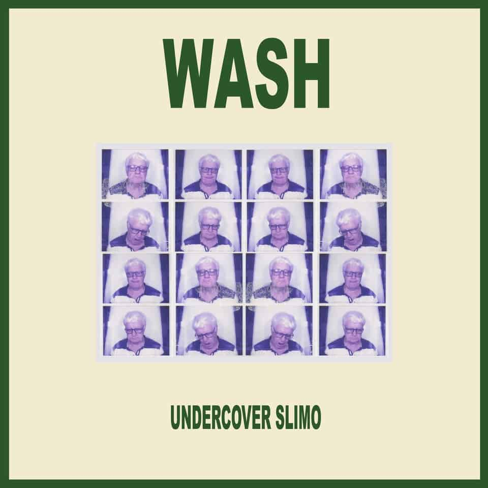 Wash - Undercover Slimo