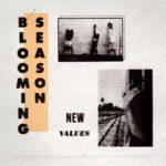 Blooming Season - New Values
