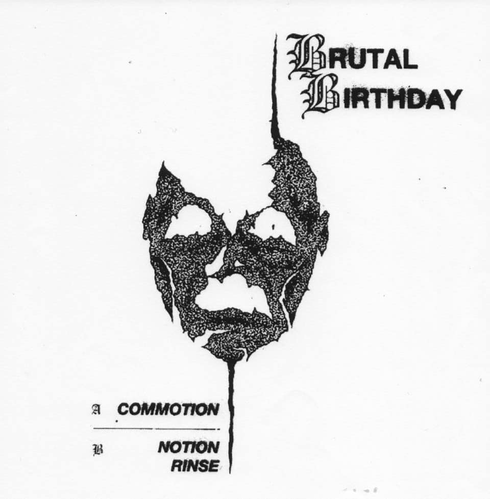 Brutal Birthday - Commotion 7""
