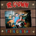 R. Clown - The Big Break