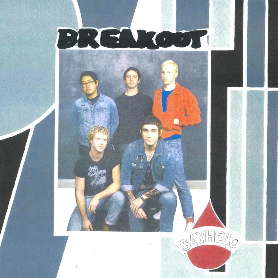 Breakout - Say Hello