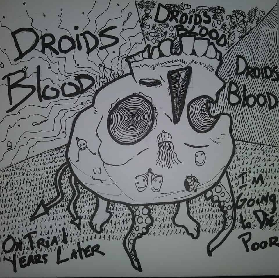 """Droids Blood - Droids Blood CS / On Trial Years Later 7"""""""