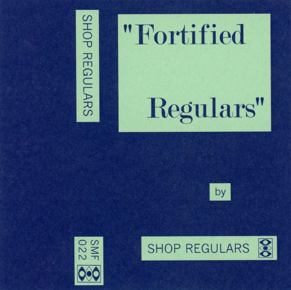 Shop Regulars - Fortified Regulars