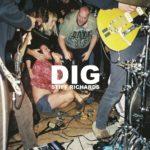 Stiff Richards - Dig