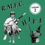 R.M.F.C. - Hive Vol. 2