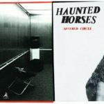 Haunted Horses - Severed Circle
