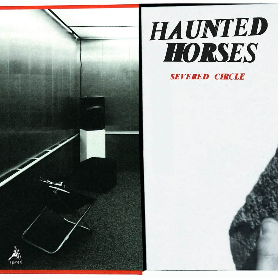 Haunted Horses - Severed Circle