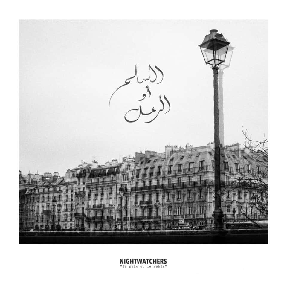 Nightwatchers - La Paix Ou Le Sable