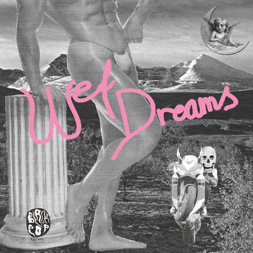 Wet Dreams - Wet Dreams