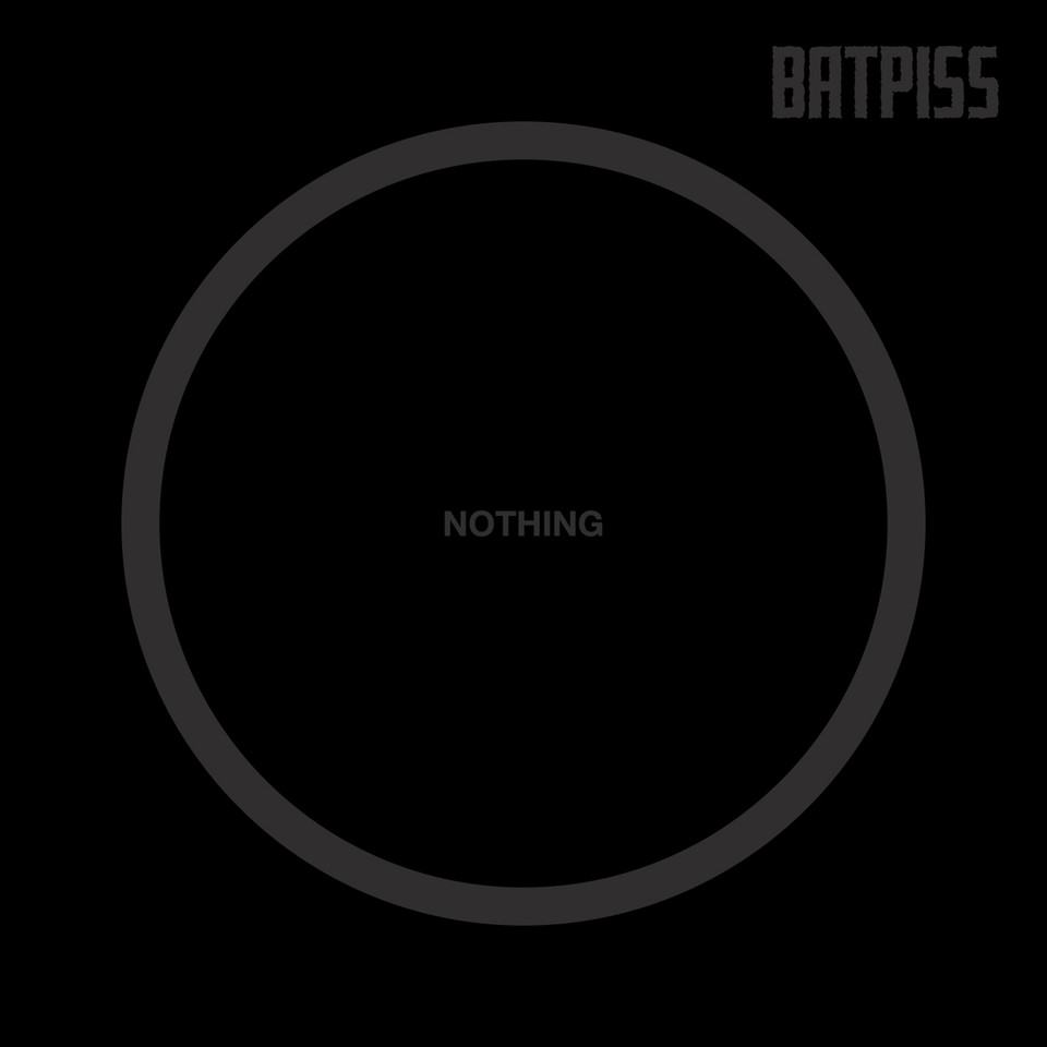 Batpiss - Nothing 7""
