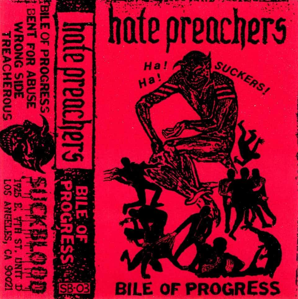 Hate Preachers - Bile Of Progress