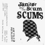 Janitor Scum & The Scums - Janitor Scum & The Scums