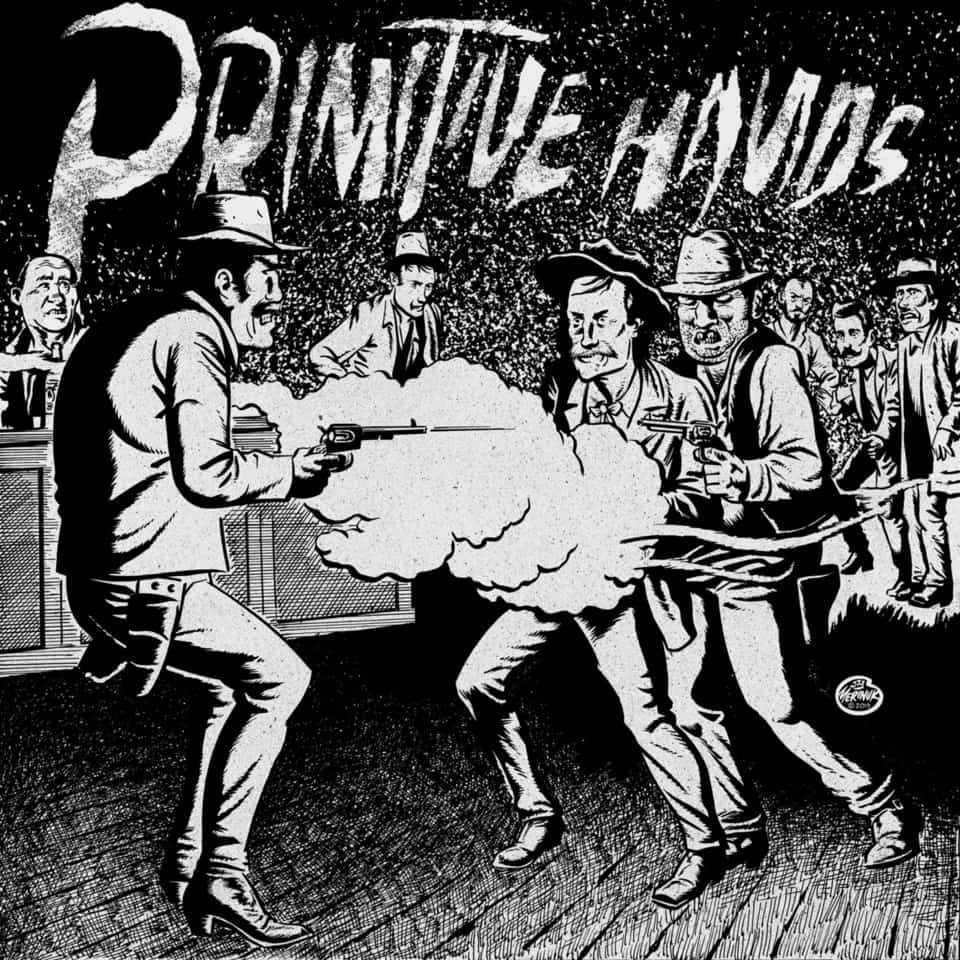 Primitive Hands - Bad Men in the Grave