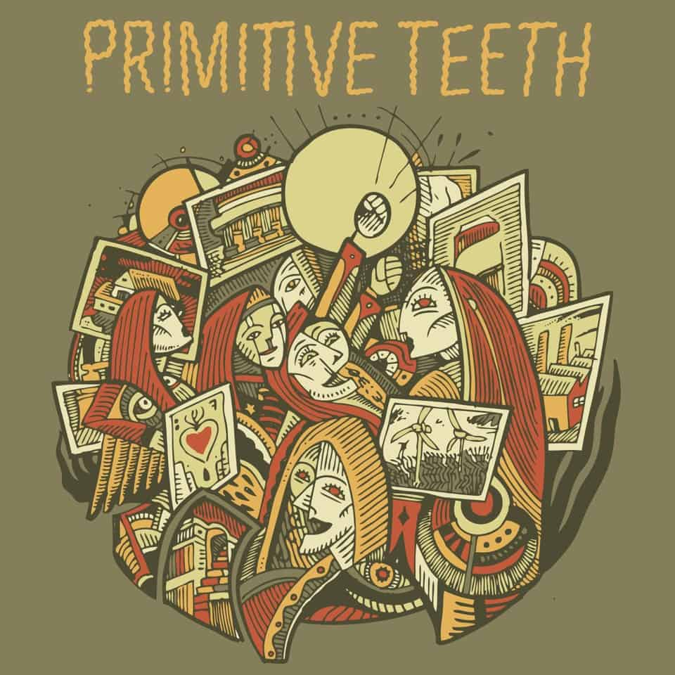 Primitive Teeth - Primitive Teeth