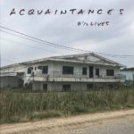 Acquaintances - 8 1/2 Lives