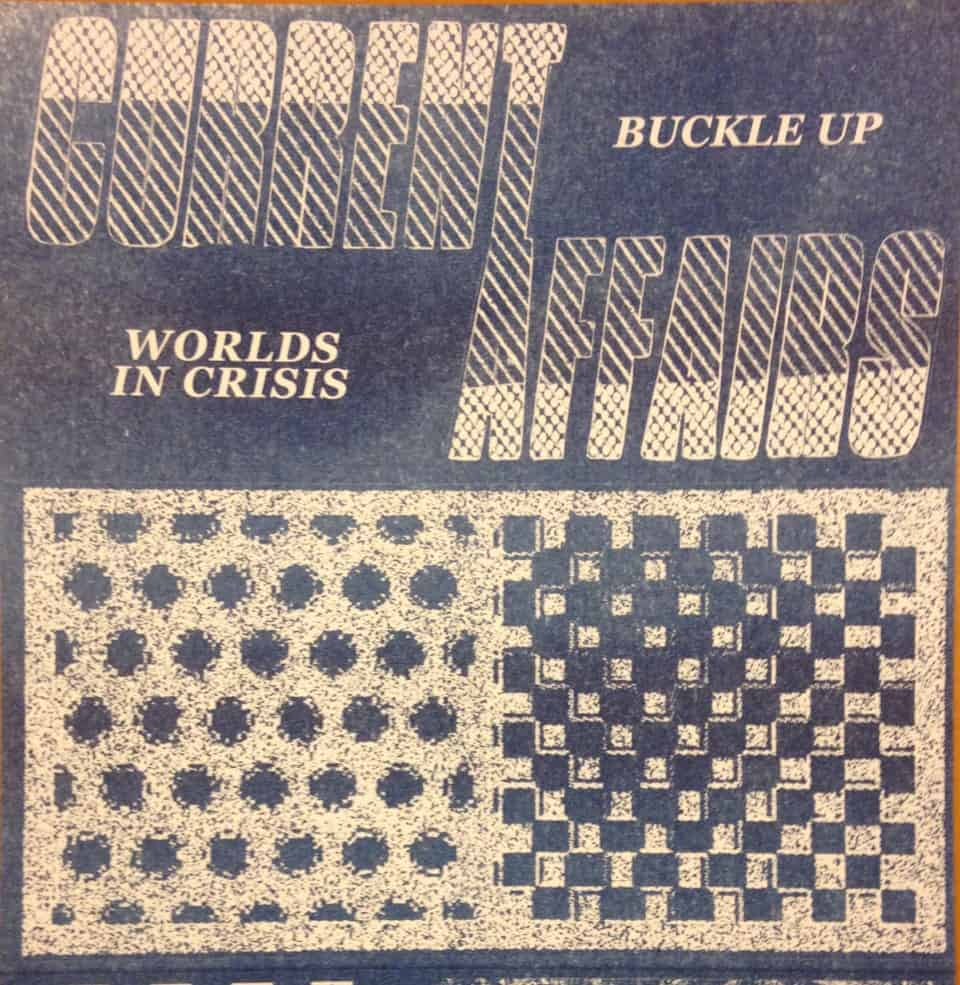 Current Affairs - Buckle Up / World In Crisis