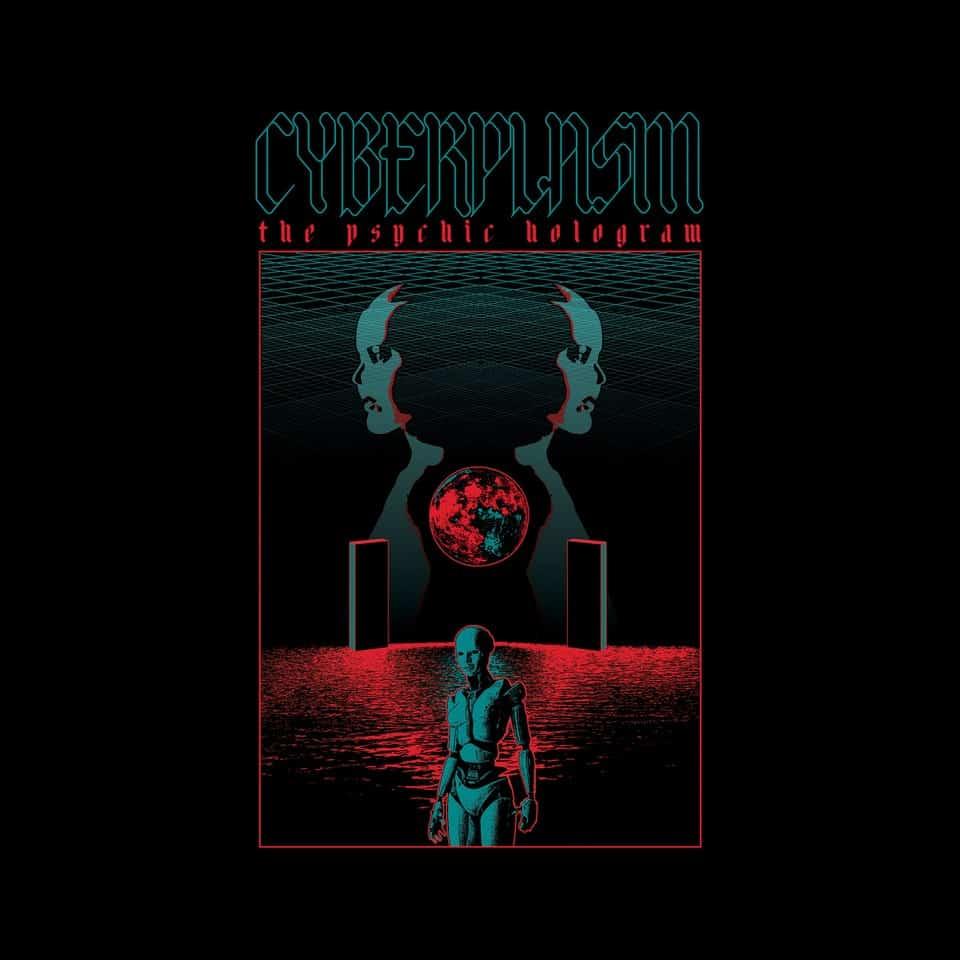 Cyberplasm - The Psychic Hologram