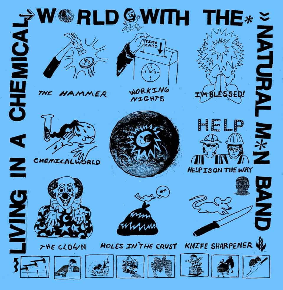 The Natural M*n Band - Living in a Chemical World with The Natural M*n Band