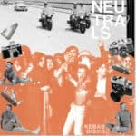 Neutrals - Kebab Disco