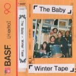The Baby - Winter Tape