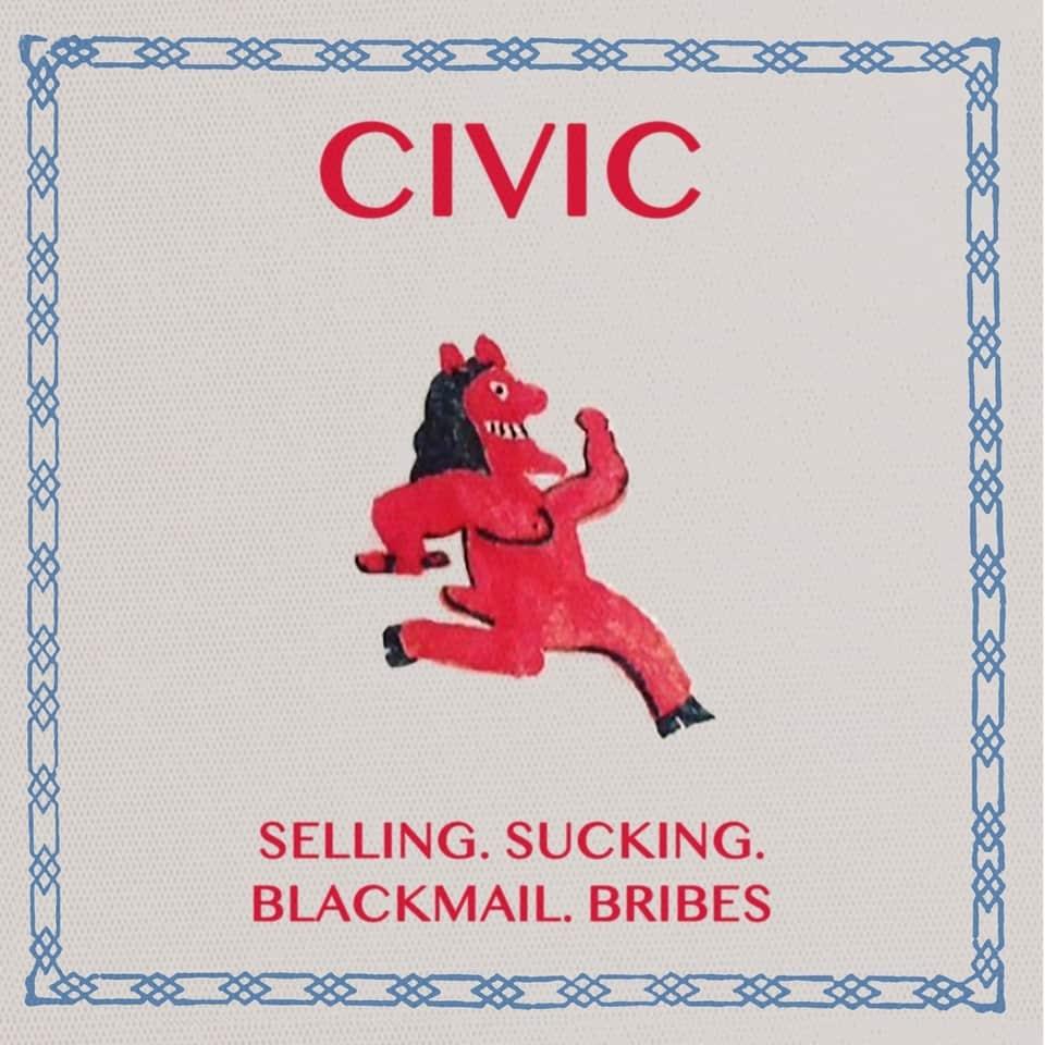 "Civic - Sucking. Selling. Blackmail. Bribes 7"""