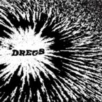 Dregs - The Worst