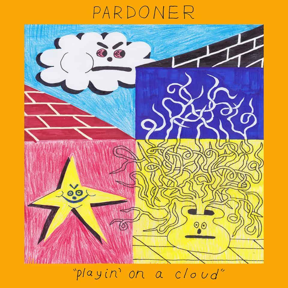 Pardoner - Playin' On A Cloud