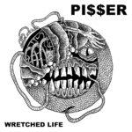 Pi$$er - Wretched Life