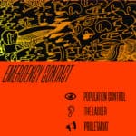 Emergency Contact - Population Control / The Ladder / Proletariat