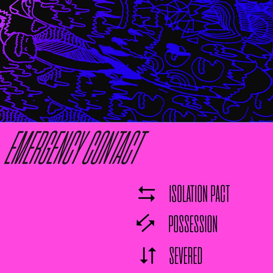 Emergency Contact - Isolation Pact / Possession / Severed