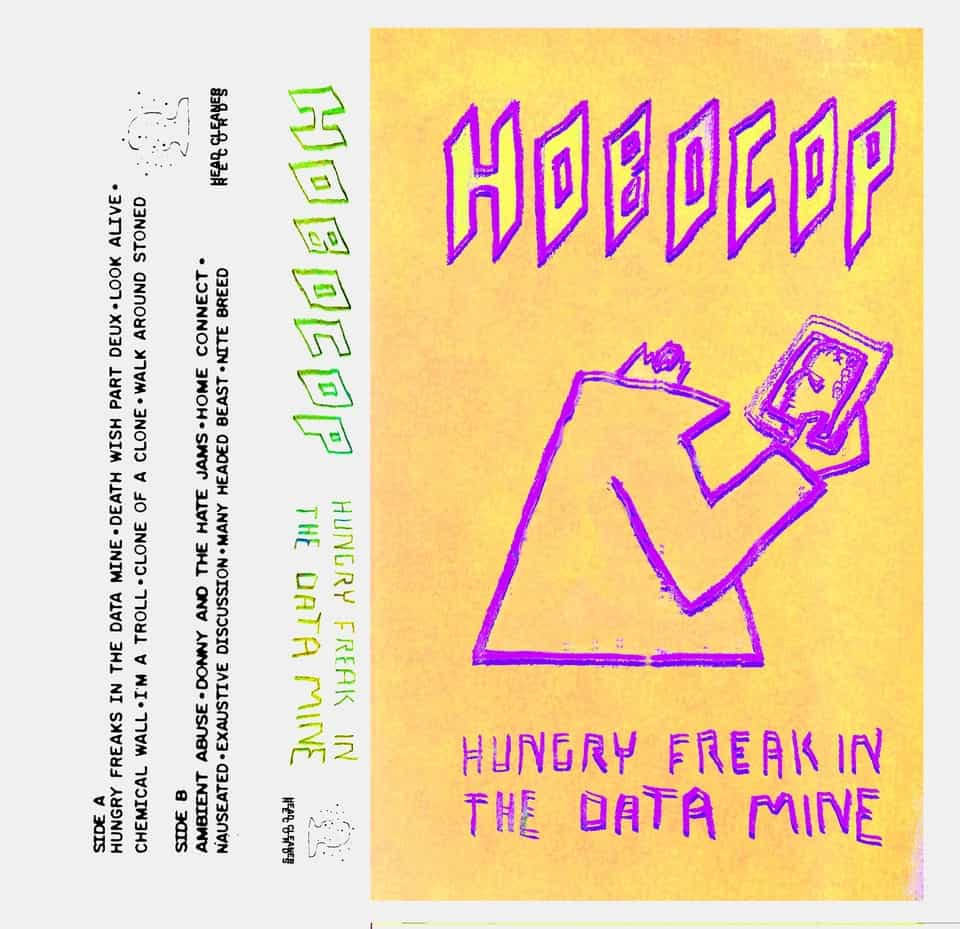 Hobocop - Hungry Freak In The Data Mine