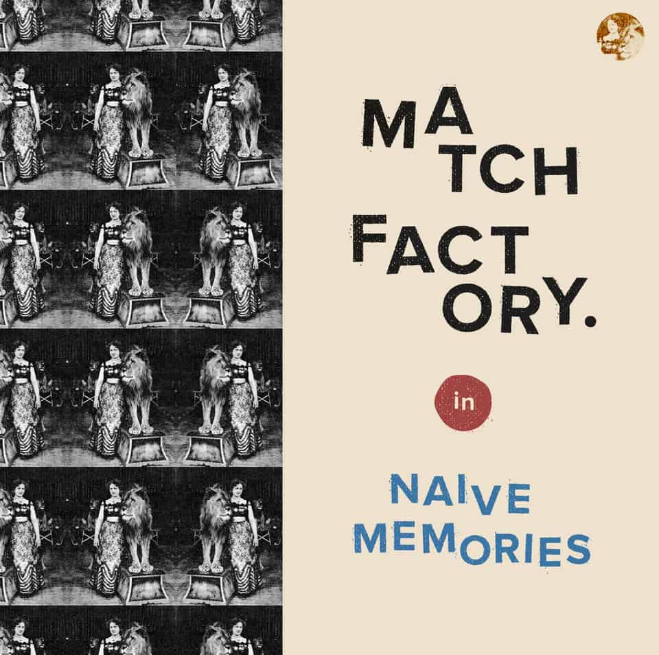 Match Factory - Naive Memories
