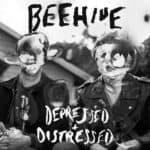Beehive - Depressed & Distressed