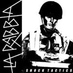 La Rabbia - Shock Tactics