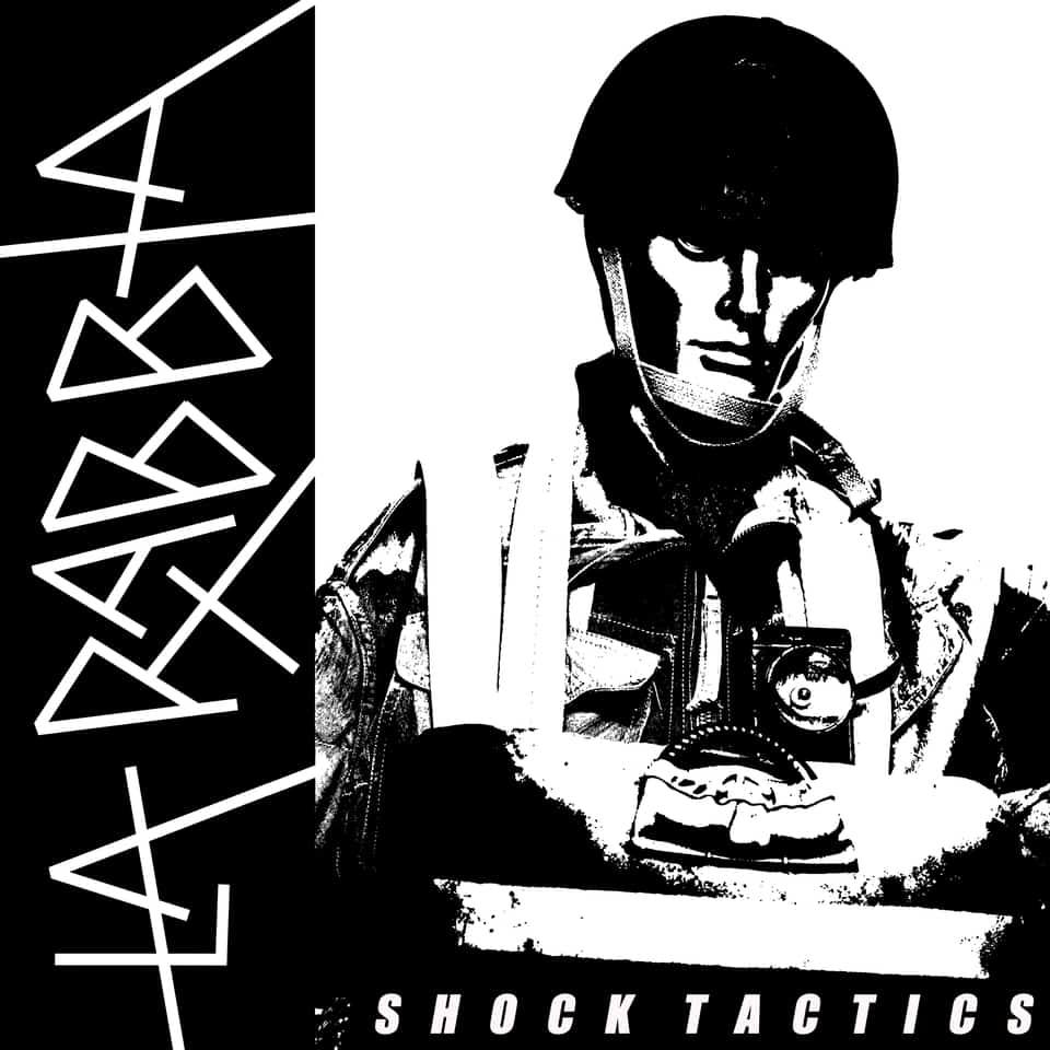 La Rabbia - Shock Tactics