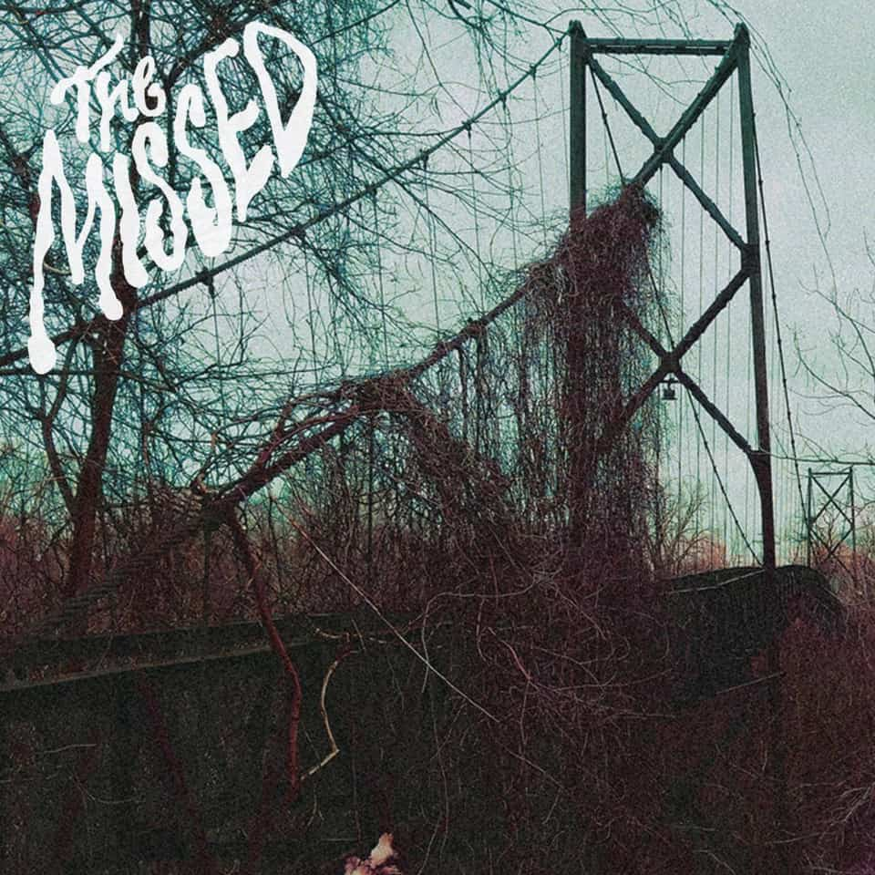 """The Missed - The Missed 7"""""""