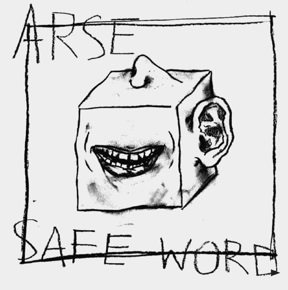 Arse - Safe Word