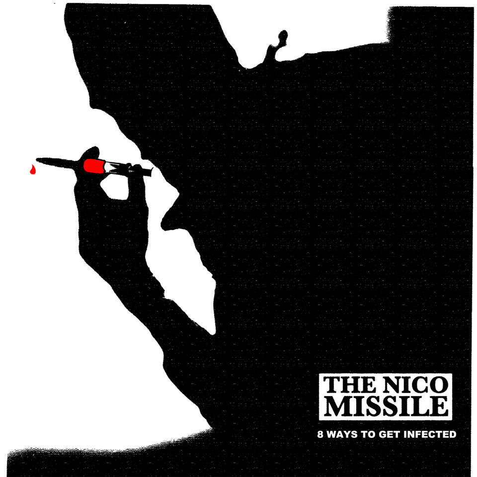 The Nico Missile - 8 Ways To Get Infected