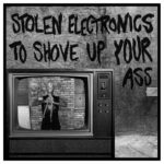 Shrinkwrap Killers - Stolen Electronics To Shove Up Your Ass 7""