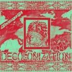 Kaleidoscope - Decolonization // Straw Man Army - Age Of Exile